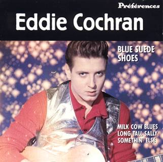 EDDIE COCHRAN: Blue Suede Shoes
